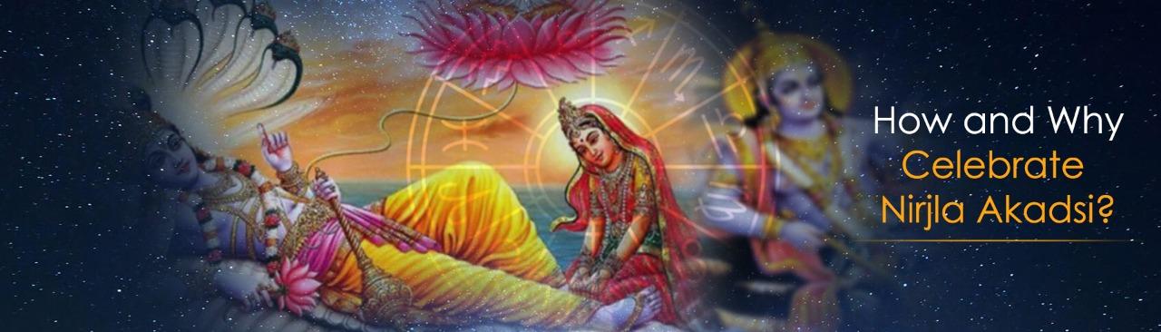 How and Why Celebrate Nirjla Akadsi?