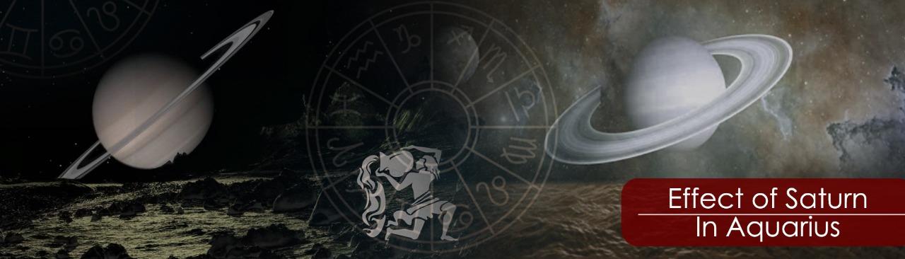 Effect of Saturn In Aquarius